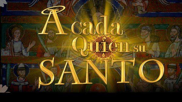 A cada quien su santo